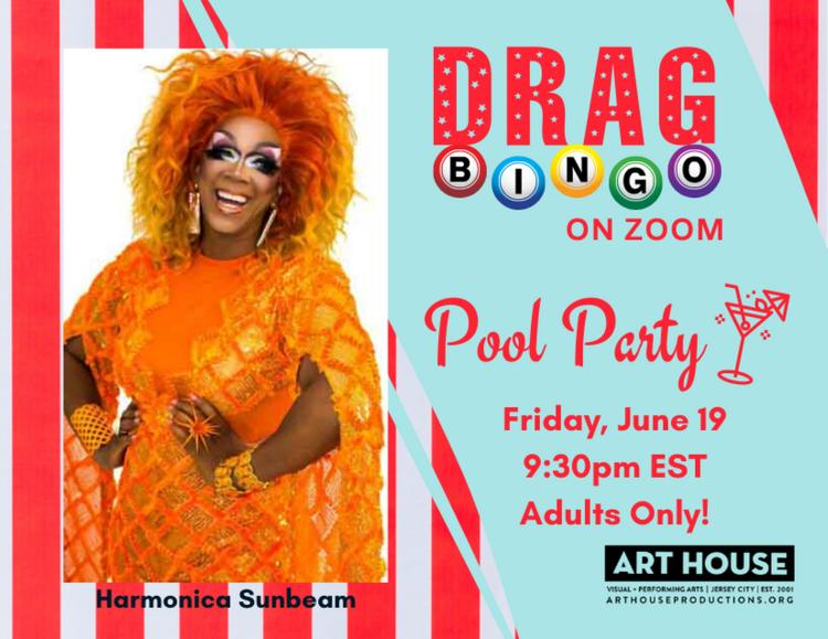 ADULTS ONLY Virtual Drag Bingo with Harmonica Sunbeam – Pool Party