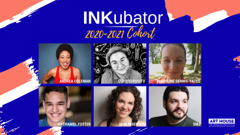 Art House Productions announces INKubator playwrights